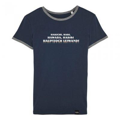 Hauptsoch Leiwand! - Damen-T-Shirt