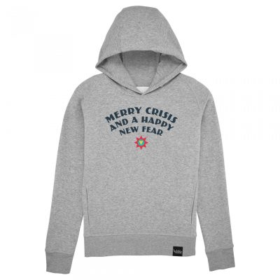 Merry Crisis And A Happy New Fear - Hoodie