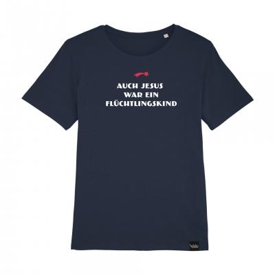 Auch Jesus war ein Flüchtlingskind - T-Shirt