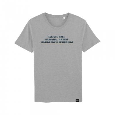Hauptsoch Leiwand! - T-Shirt