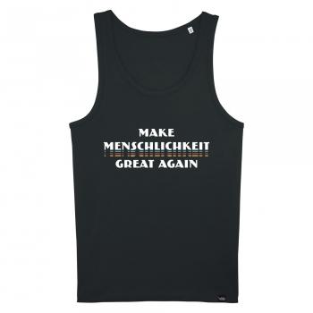 Make Menschlichkeit Great Again - Herren-Tanktop